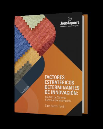 FACTORES ESTRATEGICOS SECTOR TEXTIL - JOAO AGUIRRE